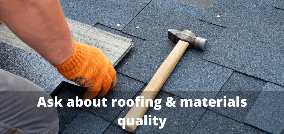Ask about roofing & materials quality - commercial roofing contractor